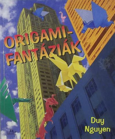 Guy Nguyen - Origami-fantáziák