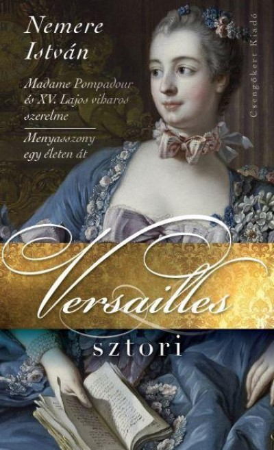 Nemere István - Versailles sztori