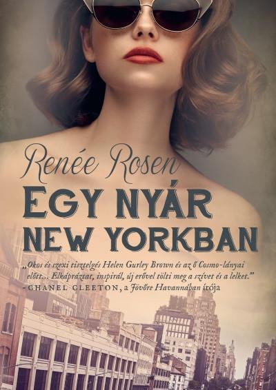 Renée Rosen - Egy nyár New Yorkban