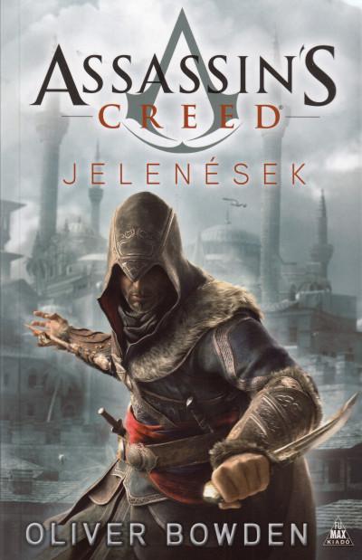 Oliver Bowden - Assassin's Creed - Jelenések