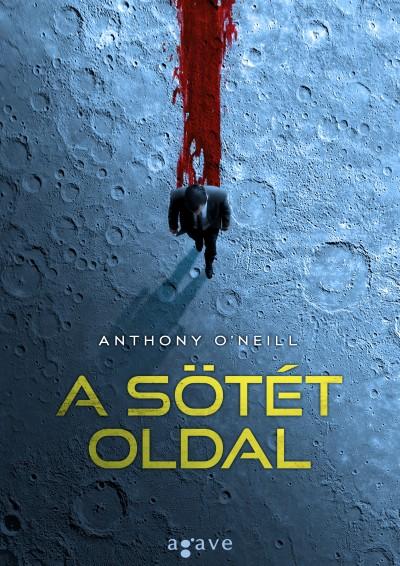 Anthony O'Neill - A sötét oldal