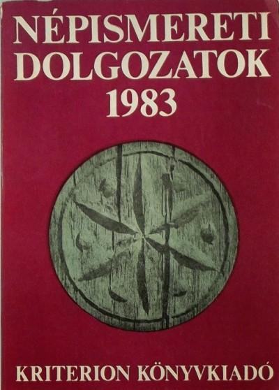 Faragó József  (Szerk.) - Kós Károly  (Szerk.) - Népismereti dolgozatok 1983
