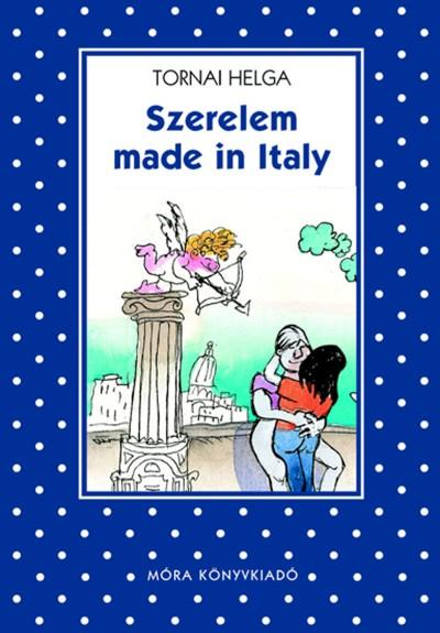 Tornai Helga - Szerelem made in Italy