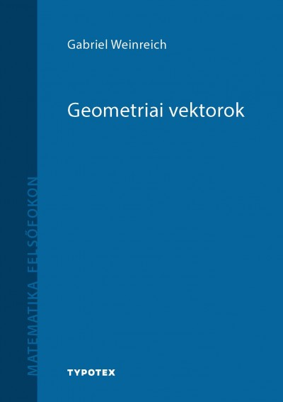 Gabriel Weinreich - Geometriai vektorok