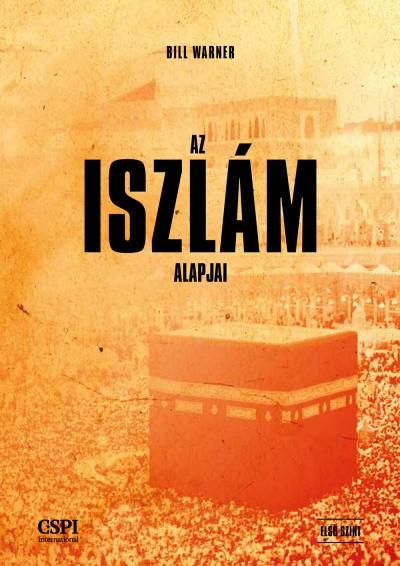 Bill Warner - Az iszlám alapjai