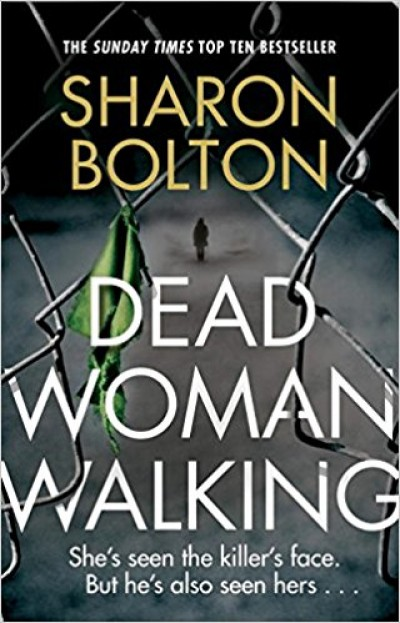 Sharon Bolton - Dead Woman Walking