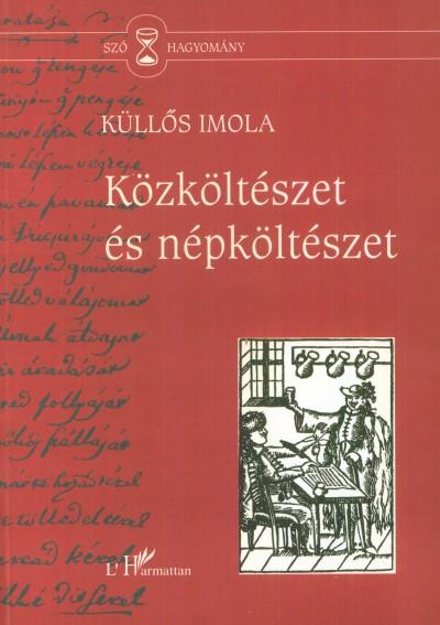 Küllős Imola - Közköltészet és népköltészet