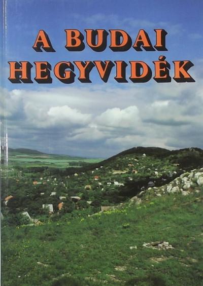 Dr. Gál Éva - Juhász Árpád - A budai hegyvidék