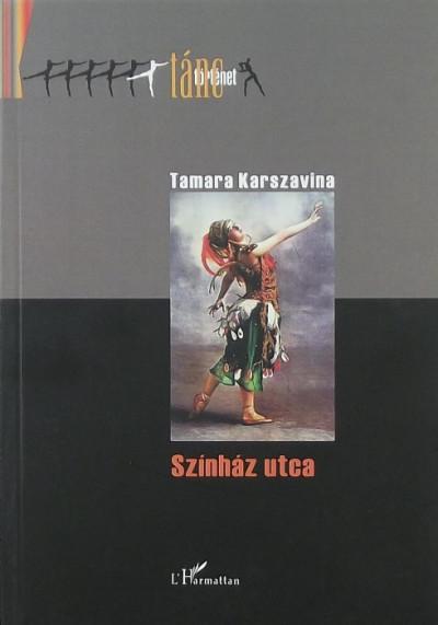 Tamara Karszavina - Színház utca
