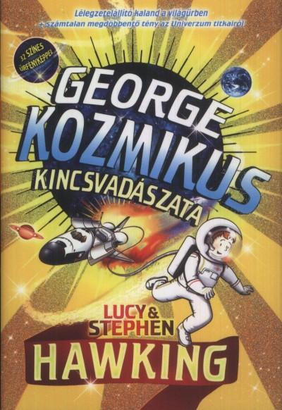 Stephen Hawking - Lucy Hawking - George kozmikus kincsvadászata