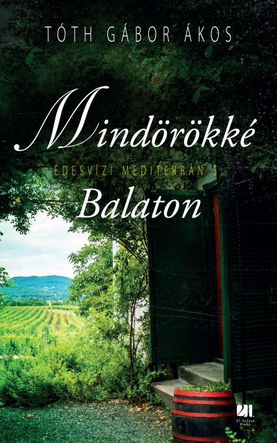 Tóth Gábor Ákos - Mindörökké Balaton