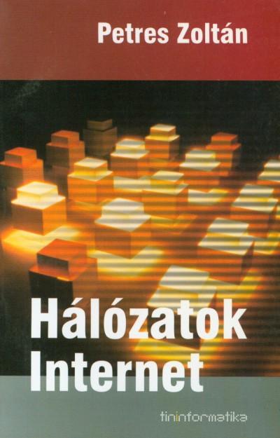 Petres Zoltán - Hálózatok - Internet