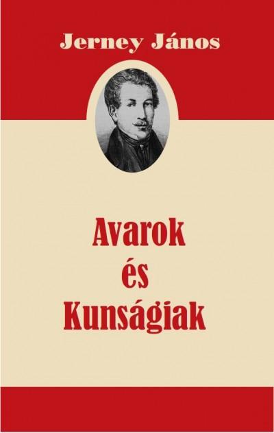 Jerney János - Avarok és Kunságiak