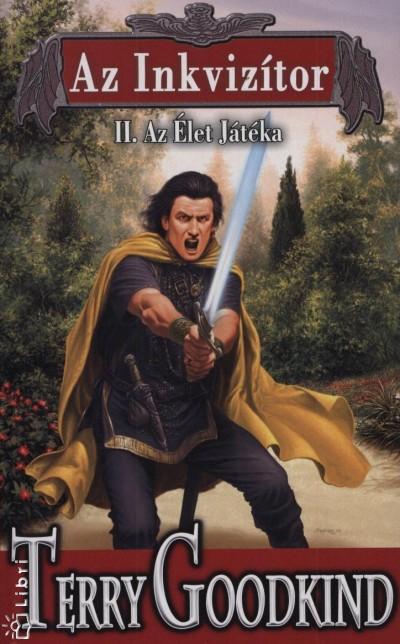 Terry Goodkind - Az inkvizítor II.