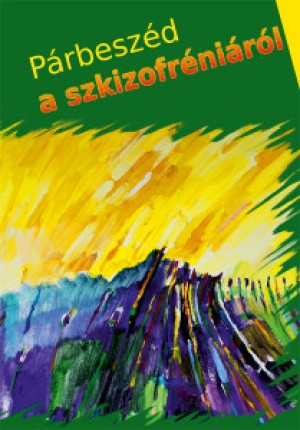 Campos Jim�nez M�ria (Szerk.) - P�rbesz�d a szkizofr�ni�r�l