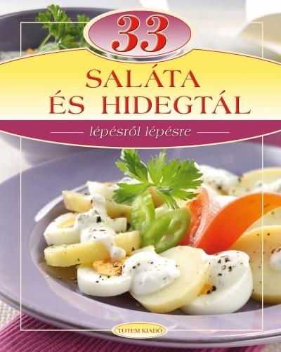 Maros Edit  (Szerk.) - 33 saláta és hidegtál