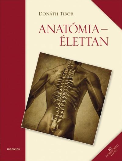 Donáth Tibor - Anatómia - Élettan