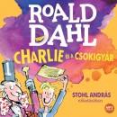 Roald Dahl - Stohl András - Charlie és a csokigyár - Hangoskönyv