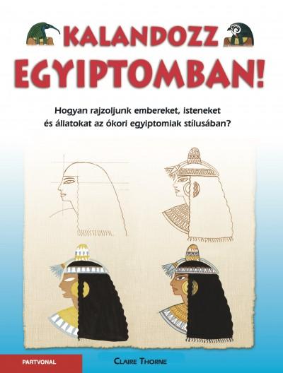 Claire Thorne - Kalandozz Egyiptomban!