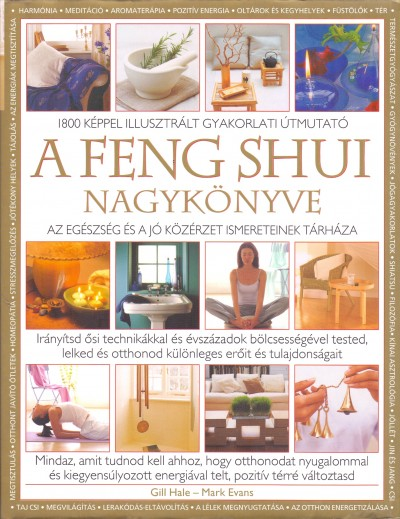 Mark Evans - Hale Gill - A feng shui nagykönyve
