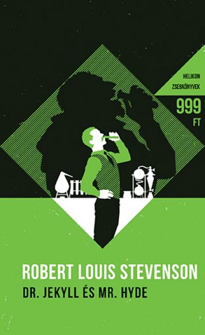 Robert Louis Stevenson - Dr. Jekyll és Mr. Hyde