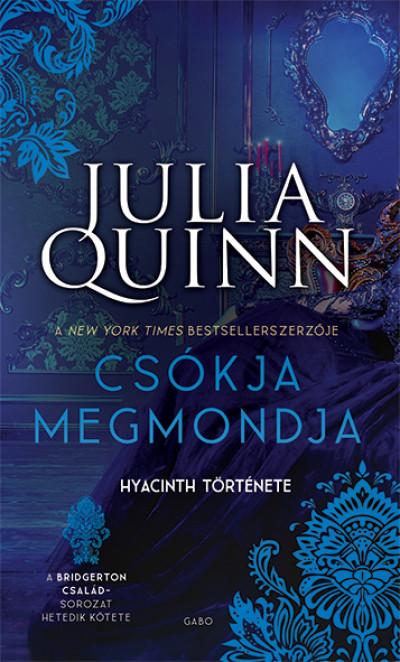 Julia Quinn - Csókja megmondja - Hyacinth története