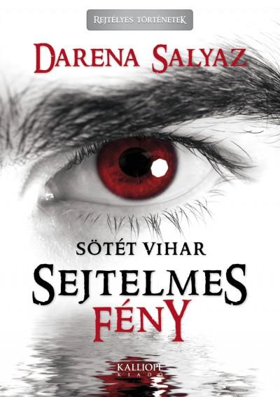 Darena Salyaz - Sejtelmes fény
