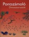 Karen Bryant-Mole - Pontsz�mol� - Dinoszauruszok
