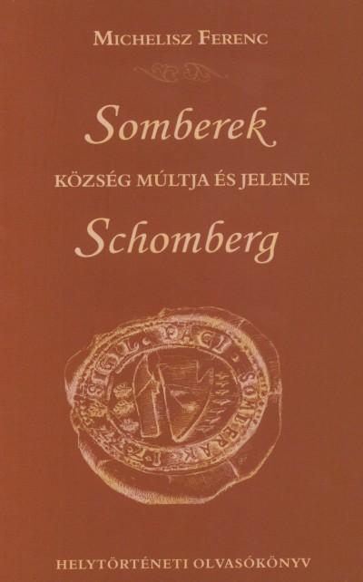 Michelisz Ferenc - Somberek község múltja és jelene