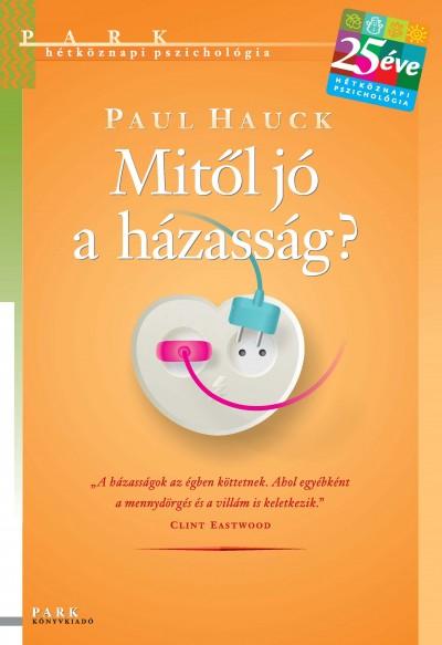 Paul Hauck - Mitől jó a házasság?