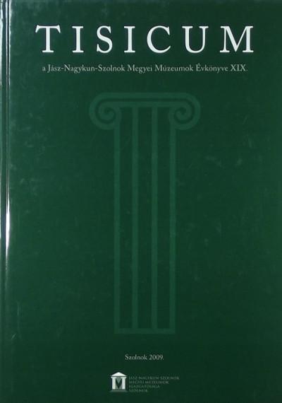 Tárnoki Judit  (Szerk.) - Tisicum