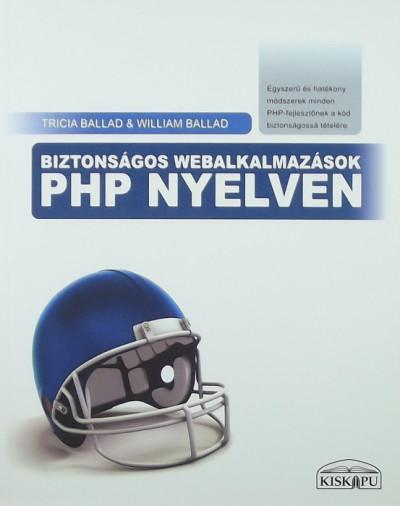 William Ballad - Tricia Ballad - Biztonságos webalkalmazások PHP nyelven