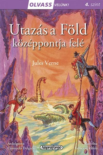 Jules Verne - Olvass velünk! (4) - Utazás a Föld középpontja felé