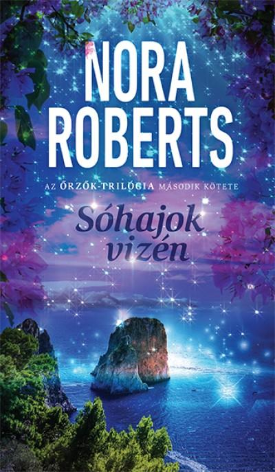 Nora Roberts - Sóhajok vizén