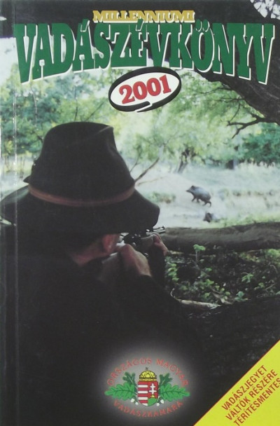 - Millenniumi vadászévkönyv 2001