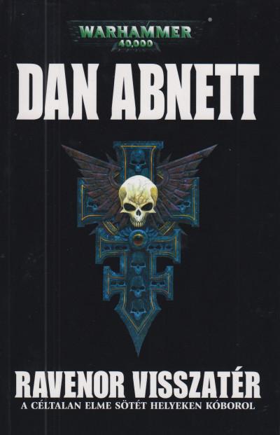 Dan Abnett - Ravenor visszatér