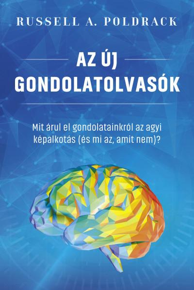 Russell A. Poldrack - Az új gondolatolvasók