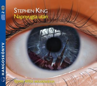 Stephen King - Epres Attila - Napnyugta után - Hangoskönyv - 2CD