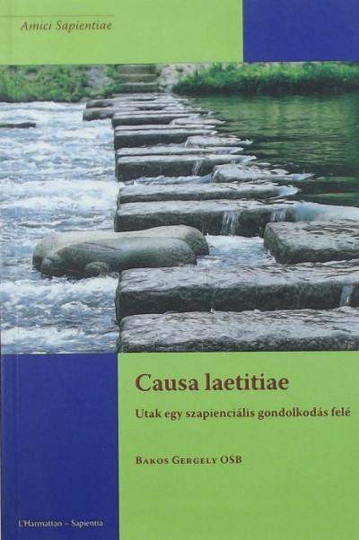 Bakos Gergely Osb - Causa Laetitiae