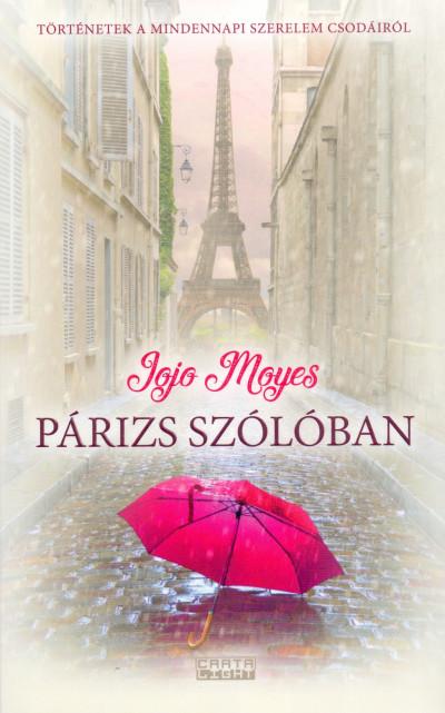 Jojo Moyes - Párizs szólóban