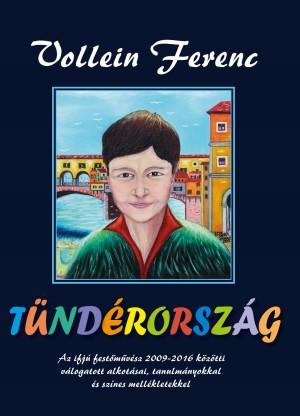 Vollein Ferenc - T�nd�rorsz�g