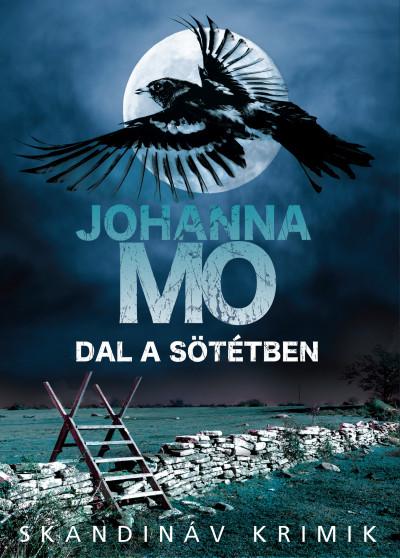 Johanna Mo - Dal a sötétben