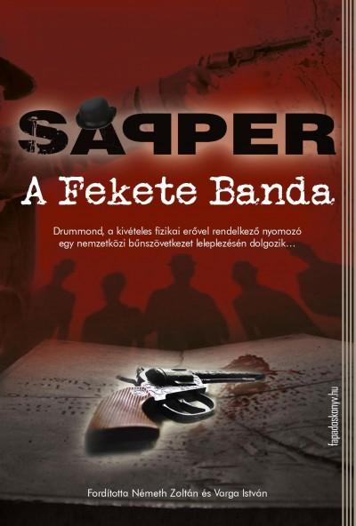 Sapper - A Fekete Banda
