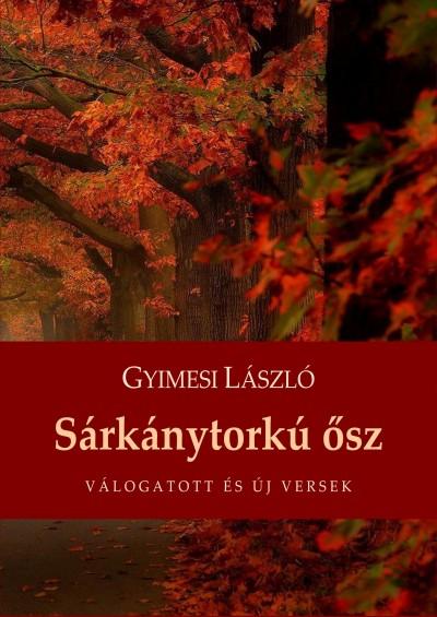 Gyimesi László - Sárkánytorkú ősz