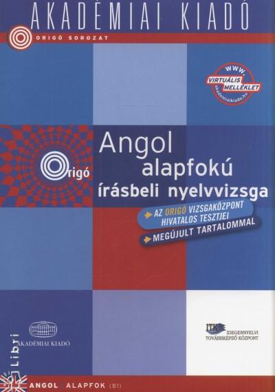 Dezsényi István - Angol alapfokú írásbeli nyelvvizsga