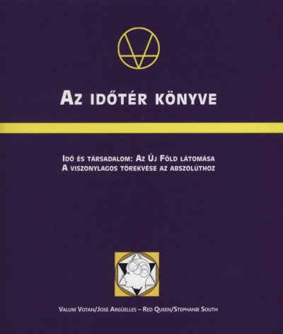 Vermes Judit  (Szerk.) - Az időtér könyve