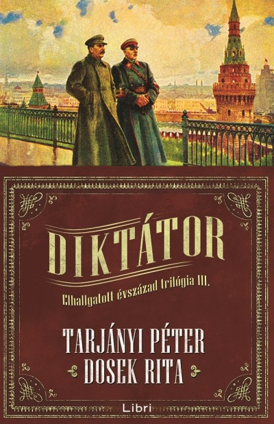 Dosek Rita - Tarjányi Péter - Diktátor
