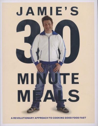 Jamie Oliver - Jamie's 30 Minute Meals