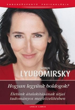 Sonja Lyubomirsky - Hogyan legy�nk boldogok?