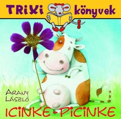 Arany László - Icinke-picinke